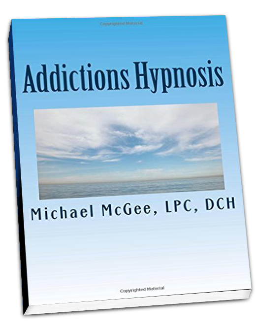 Addiction Hypnosis by Michael McGee